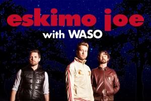 Eskimo Joe with WASO