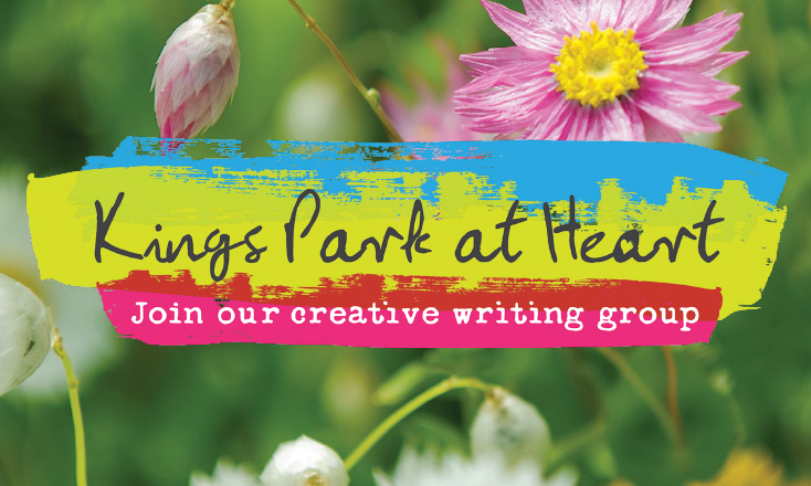 Kings Park at Heart: Join our creative writing group
